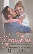 Pères célibataires, Tome 3 : Promesse