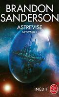 Skyward, Tome 2 : Astrevise
