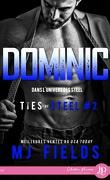 Ties of Steel, Tome 2 : Dominic