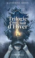 Trilogie d'une nuit d'hiver - L'intégrale