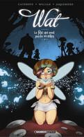Wat - La fée qui avait perdu ses ailes Tome 1