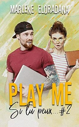 Couverture du livre : Si tu peux..., Tome 2 : Play me