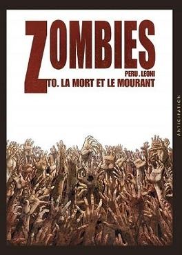 Couverture du livre : Zombies, Tome 0 : La Mort et le Mourant