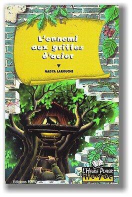 Couverture du livre : L'ennemi aux griffes d'acier