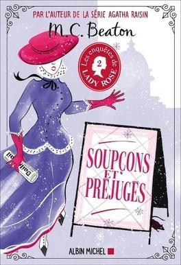 Couverture du livre : Les Enquêtes de Lady Rose, Tome 2 : Soupçons et préjugés