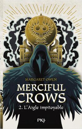 Couverture du livre : Merciful Crows, Tome 2 : L'Aigle impitoyable