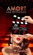 Amort : Les Officieux, Saison 2 - Episode 3
