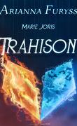 Arianna Furyss : Trahison