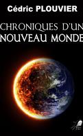Chroniques d'un nouveau monde