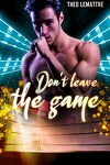 couverture Don't leave the game