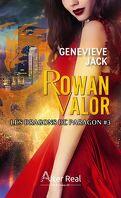 Les Dragons de Paragon, Tome 3 : Rowan Valor
