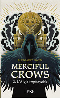 Merciful Crows, Tome 2 : L'Aigle impitoyable