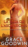 Programme des épouses Interstellaires : La Saga de l'ascension, Tome 2
