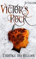 Victor's Rock, Tome 1 : L'Héritage des Helldog