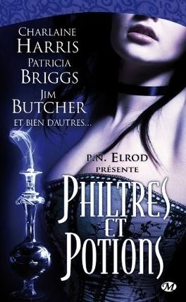 Couverture du livre : Anthologie Bit-lit : Philtres et potions