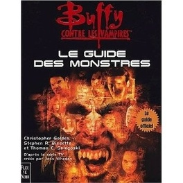 Couverture du livre : Buffy contre les vampires : le guide des monstres