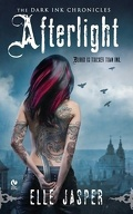 Dark Ink Chronicles, Tome 1 : Afterlight