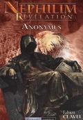 Nephilim Révélation : Anonymus