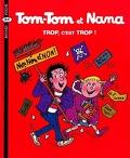 Tom-Tom et Nana, Tome 27 : Trop, c'est trop !