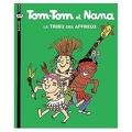Tom-Tom et Nana, Volume 14 : La tribu des affreux