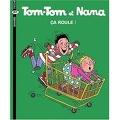 Tom-Tom et Nana, Volume 31 : Ça roule !