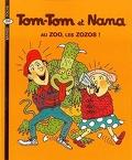 Tom-Tom et Nana, Tome 24 : Au zoo, les zozos !