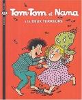 Tom-Tom et Nana, Tome 8 : Les Deux Terreurs