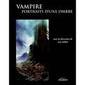 Vampire: Portraits d'une ombre