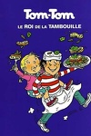 couverture Tom-Tom et Nana, Volume 3 : Tom-Tom le roi de la tambouille