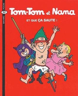 Couverture du livre : Tom-Tom et Nana, Tome 12 : Et que ça saute !
