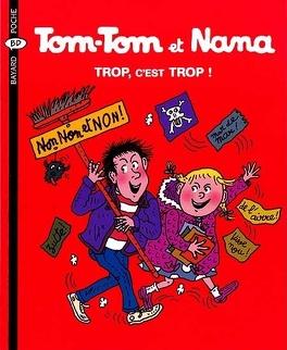 Couverture du livre : Tom-Tom et Nana, Tome 27 : Trop, c'est trop !