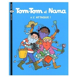Couverture du livre : Tom-Tom et Nana, Volume 28 : A l'attaque !