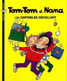 Couverture du livre : Tom-Tom et Nana, Volume 4 : Les cartables décollent