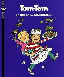 Couverture du livre : Tom-Tom et Nana, Tome 3 : Tom-Tom le roi de la tambouille