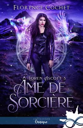 Couverture du livre : Loren Ascott, Tome 3 : Âme de sorcière