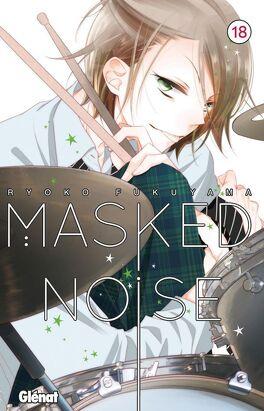 Couverture du livre : Masked Noise, Tome 18