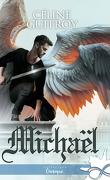 Cœur d'Archange, Tome 2 : Michaël