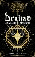 Draïjad, Tome 1 : Les Ailes de la vengeance
