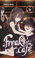 Freaks' Café, Tome 6