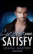 Hidden Species, tome 4 : Sorcerers Always Satisfy
