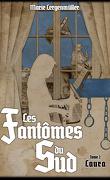 Les Fantômes du sud, Tome 2 : Laura