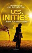 Les Initiés, Tome 1 : Tomas et le réseau invisible