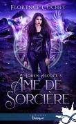 Loren Ascott, Tome 3 : Âme de sorcière