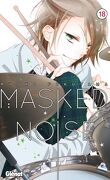 Masked Noise, Tome 18