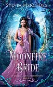 Of Candlelight and Shadows, Tome 1 : The Moonfire Bride