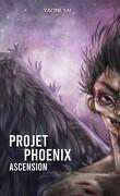 Projet Phoenix, Tome 2 : Ascension