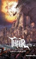 Thair, Tome 2 : Malepeste