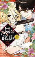 Trois yakuzas pour une otaku, Tome 1