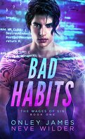 Wages of Sin, Tome 1 : Bad Habits