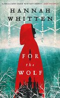 Wilderwood, Tome 1 : For the Wolf
